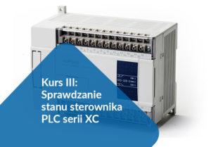Kurs III: Sprawdzanie stanu sterownika PLC serii XC