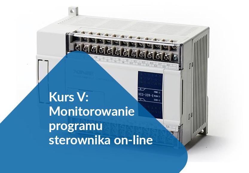 Kurs V: Monitorowanie programu sterownika on-line